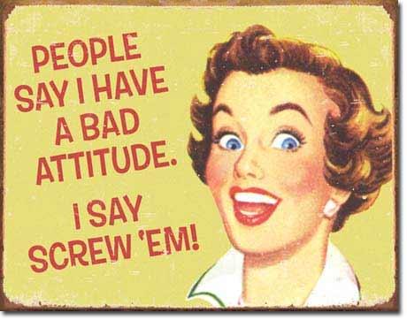 bad attitude girlfriend