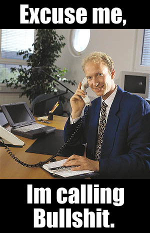 Hello, I'm calling bullshit