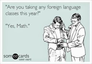 foreign language class yes math