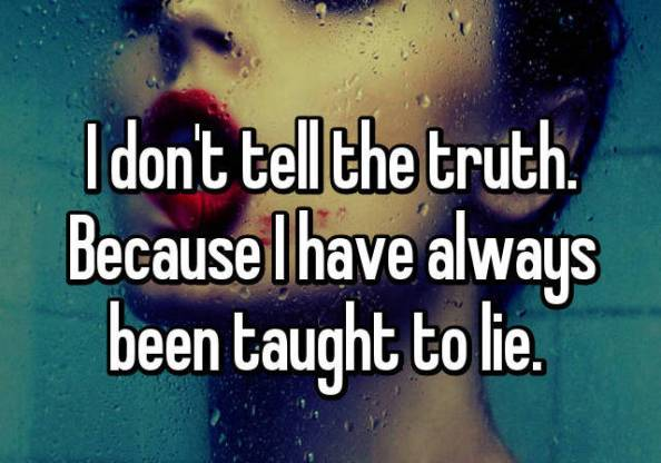 taught to lie